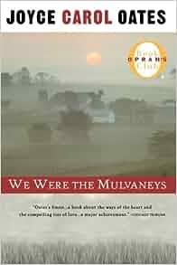 We were the mulvaneys by joyce carol oates