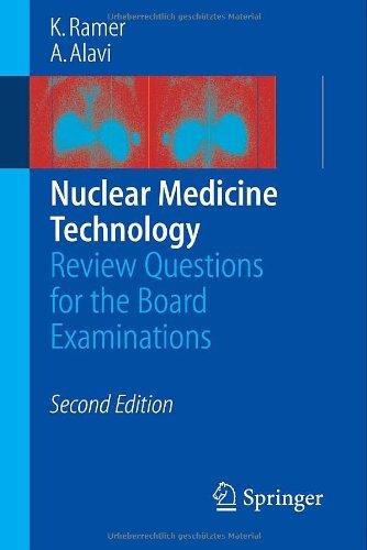 Nuclear Medicine Technology, by Karen Ramer, Abass Alavi