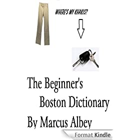 The Beginner's Boston Dictionary (English Edition)