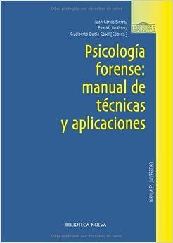 Psicologia forense: manual de tecnicas y aplicaciones: Eva Mª Jimenez