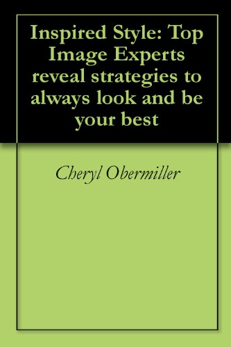 inspired-style-top-image-experts-reveal-strategies-to-always-look-and-be-your-best-english-edition