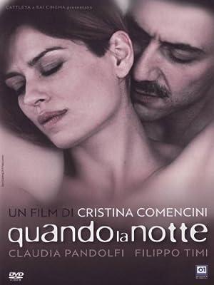 When the Night ( Quando la notte ) [ NON-USA FORMAT, PAL, Reg.0 Import - Italy ]