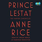 Prince Lestat: The Vampire Chronicles | [Anne Rice]