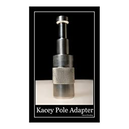 Kacey Enterprises Kacey Pole Adapter, 5/8 Baby Pin on Top / Standard Extension Pole Threads on Bottom