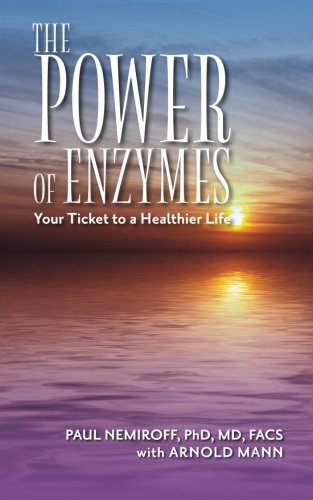 The Power Of Enzymes: Your Ticket To A Healthier Life