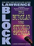 The Burglar Who Studied Spinoza (Bernie Rhodenbarr Series Book 4)