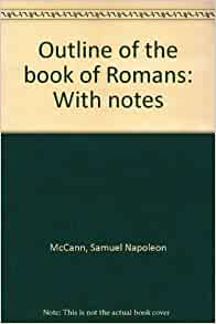 the book of romans essay Read book of romans free essay and over 88,000 other research documents book of romans for in it the righteousness of god is revealed though faith for faith, as it is written, the just shall.