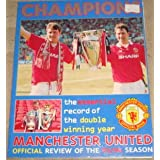 Champions: Official Manchester United Review of 1993-94by Steve Bruce