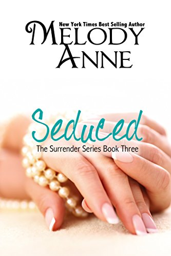 Seduced (Surrender - Book 3)
