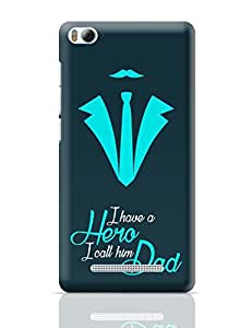 PosterGuy Mi 4i Case Cover - My Dad, My Hero | Designed by: Arwa