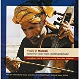 Music Of Makran - Traditional Fusion from Coastal Balochistan Various Artists