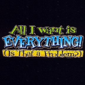 Toddler Bella T-Shirt : Aill I Want Is Everything (Is That A Problem) - Trendy Funny - Litho Glitter - Buy Toddler Bella T-Shirt : Aill I Want Is Everything (Is That A Problem) - Trendy Funny - Litho Glitter - Purchase Toddler Bella T-Shirt : Aill I Want Is Everything (Is That A Problem) - Trendy Funny - Litho Glitter (Bella, Bella Apparel, Bella Toddler Boys Apparel, Apparel, Departments, Kids & Baby, Infants & Toddlers, Boys, Shirts & Body Suits, T-Shirts & Tank Tops)