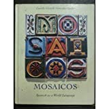 img - for Mosaicos: Spanish As a World Language book / textbook / text book