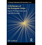 img - for [(A Dictionary of the European Union )] [Author: Lee McGowan] [Jul-2010] book / textbook / text book