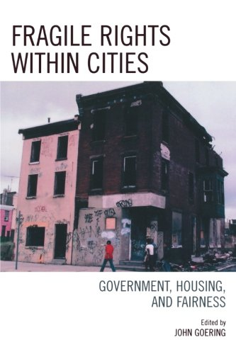 Fragile Rights Within Cities: Government, Housing, and Fairness
