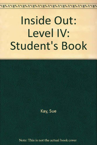 Inside Out: Level IV: Student's Book