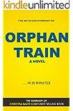 Orphan Train: A Novel by Christina Baker Kline (Book Summary)