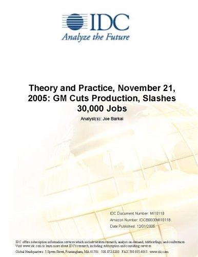 Theory and Practice, November 21, 2005: GM Cuts Production, Slashes 30,000 Jobs Ki-Seok Ha