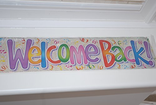 Welcome Back ! Holographic Silver Party Banner : - 2.6 m by Fun House