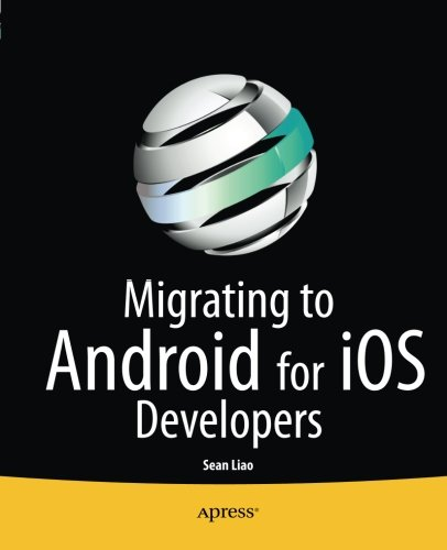Migrating to Android for iOS Developers (Android Programming Online Shop compare prices)