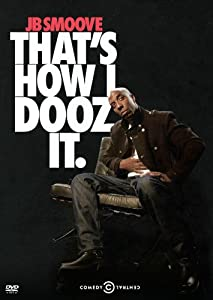 Jb Smoove: That's How I Dooz It