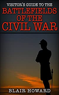 Battlefields Of The Civil War Vol 1 by Blair Howard ebook deal