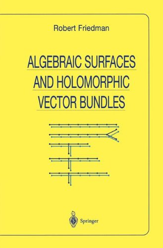 Algebraic Surfaces and Holomorphic Vector Bundles (Universitext)