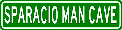 SPARACIO MAN CAVE Sign - Personalized Aluminum Last Name Street Sign - 6 x 24 Inches