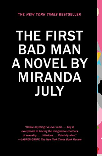 The First Bad Man: A Novel (English Edition)