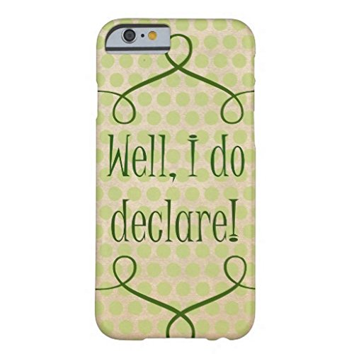 Decals Store Vintage Southern Sayings Well I Do Declare Quote New Tough iPhone 6 Plus/ iPhone 6S Plus Case 5.5 Inch