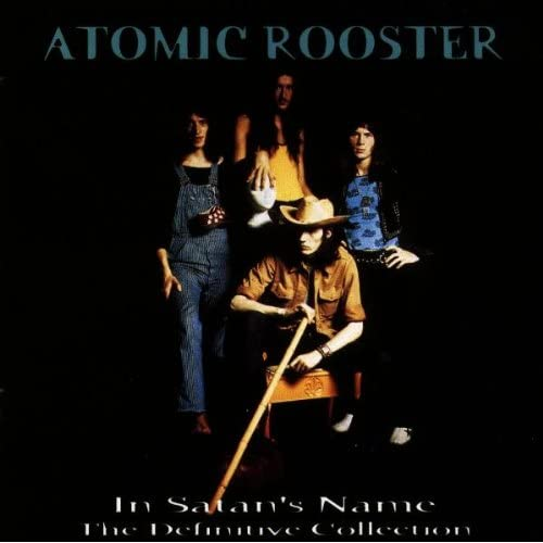 Atomic Rooster - In Satan's Name: The Definitive Collection (1997) FLAC
