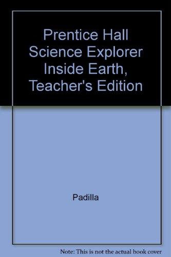 Prentice Hall Science Explorer Inside Earth, Teacher's Edition