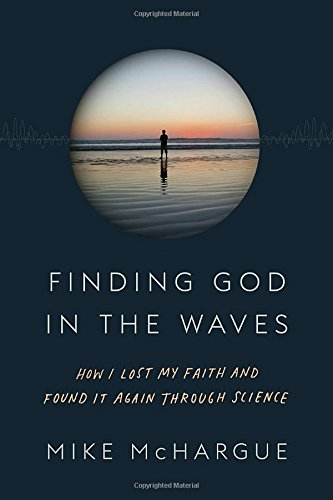 Finding-God-in-the-Waves-How-I-Lost-My-Faith-and-Found-It-Again-Through-Science