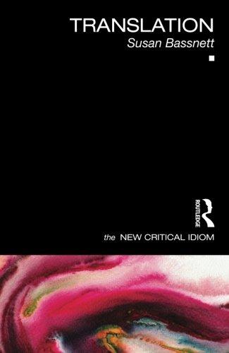 Translation (The New Critical Idiom)