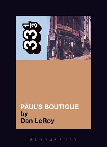 33 1/3: Beastie Boys' Paul's Boutique