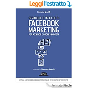 Strategie e tattiche di Facebook Marketing per aziende e professionisti: Veronica Gentili