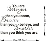 You Are Stronger Than You Seem, Braver Than You Believe, And Smarter Than You Think Quotes Wall Decal Sticker