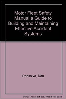 motor fleet safety manual a guide to building