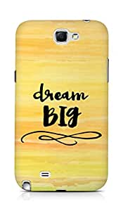 AMEZ dream big Back Cover For Samsung Galaxy Note 2 N7100