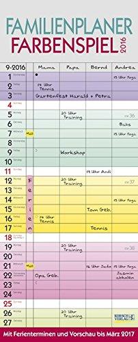 Familienplaner Farbenspiel 2016: Familientimer mit Ferienterminen und Vorschau bis März 2017, Buch