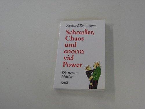 Schnuller, Chaos und enorm viel Power