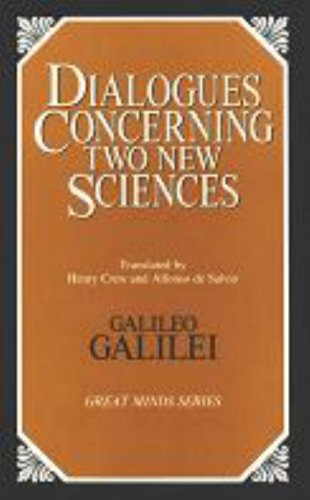 Dialogues Concerning Two New Sciences (Great Minds Series)
