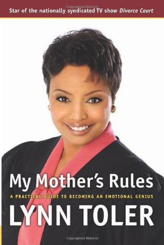 My Mother's Rules: A Practical Guide to Becoming an Emotional Genius