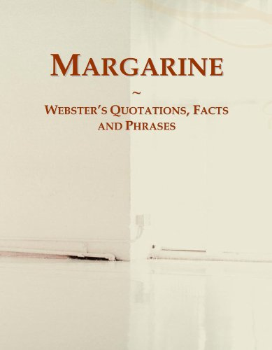 Margarine: Webster's Quotations, Facts and Phrases