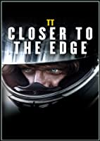 TT - Closer to the Edge