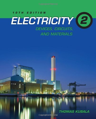 Electricity 2, Devices, Circuits and Materials - Cengage Learning - 1111646716 - ISBN: 1111646716 - ISBN-13: 9781111646714