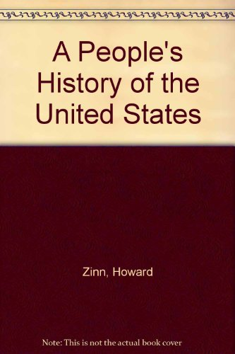 a peoples history of the united With a new introduction by anthony arnove, this updated edition of the classic national bestseller reviews the book's thirty-five year history and demonstrates once again why it is a significant contribution to a complete and balanced understanding of.