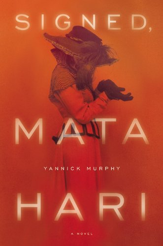 Image of Signed, Mata Hari: A Novel