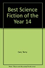 Terry Carr's Best Science Fiction of the Year #14
