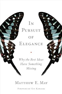 "Cover of ""In Pursuit of Elegance: Why the..."